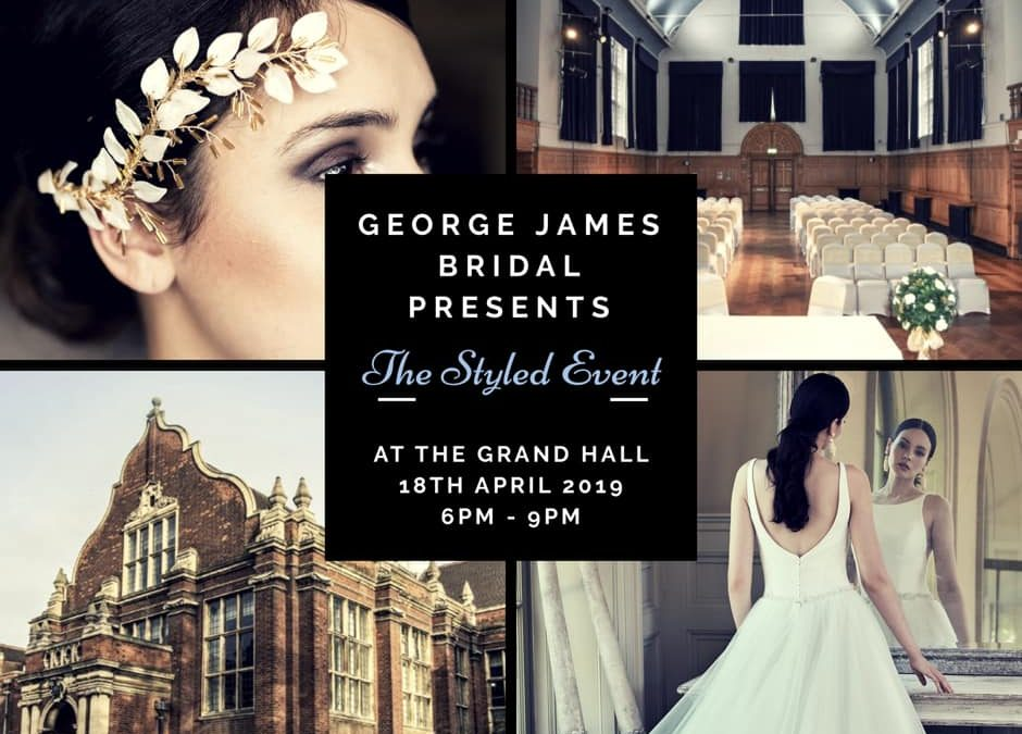 Join us for the Exclusive Styled Event – Grand Hall Bedford